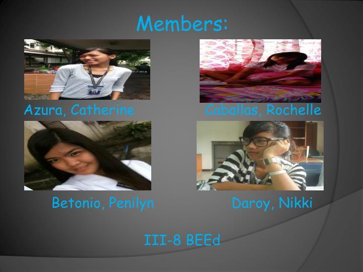 Members: