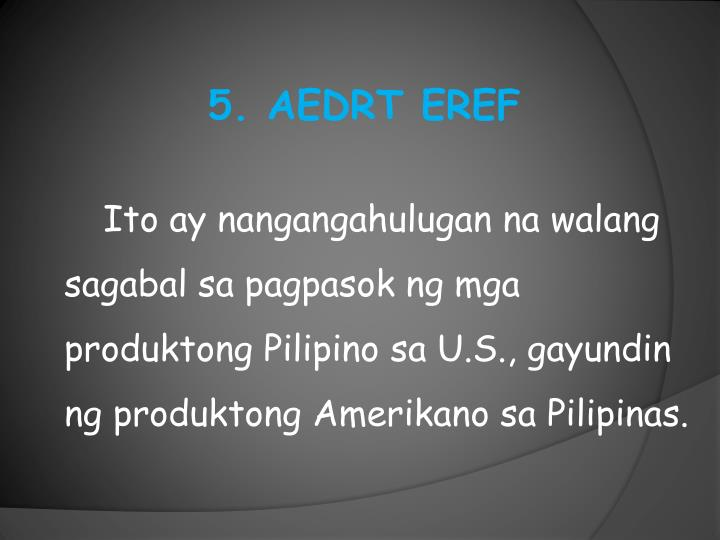 5. AEDRT EREF