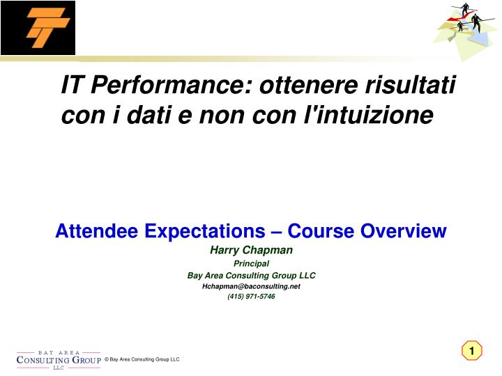 Attendee Expectations – Course Overview