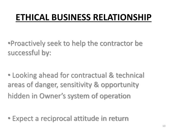 Proactively seek to help the contractor be successful by: