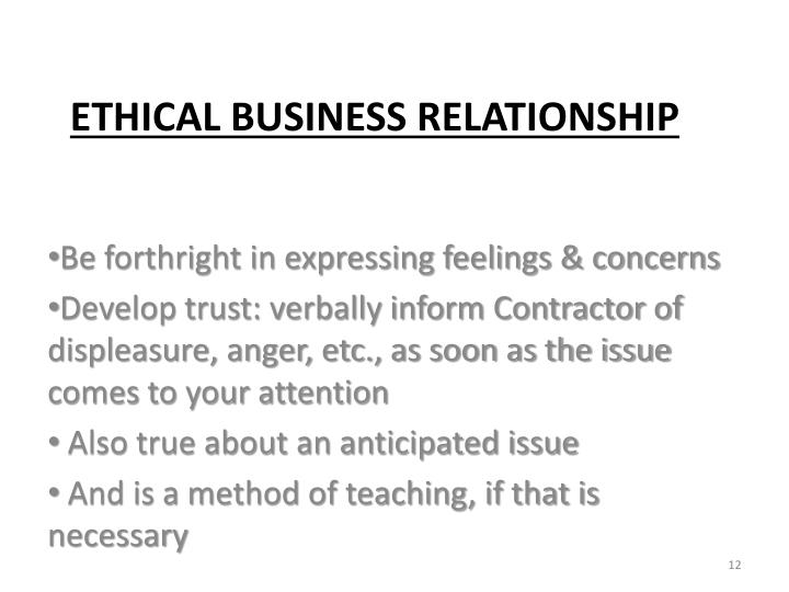 Be forthright in expressing feelings & concerns