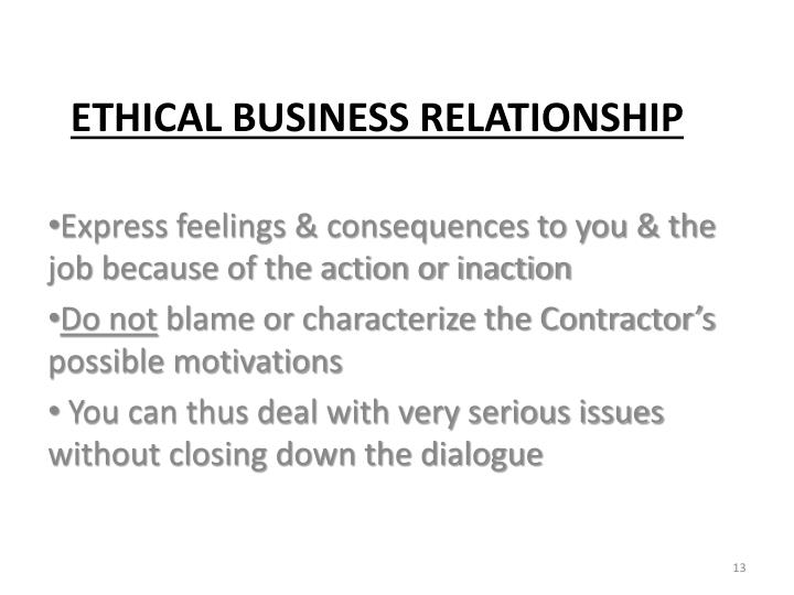 Express feelings & consequences to you & the job because of the action or inaction