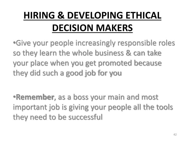 Give your people increasingly responsible roles so they learn the whole business & can take your place when you get promoted because they did such a good job for you