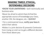 making timely ethical defendable decisions