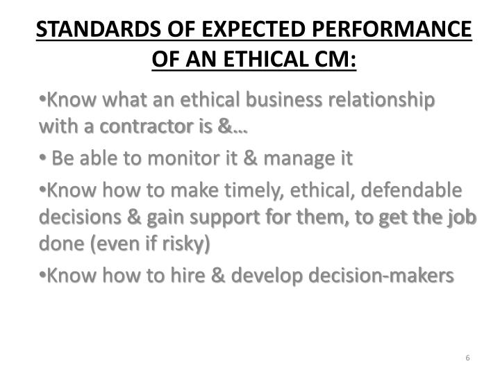 Know what an ethical business relationship with a contractor is &…