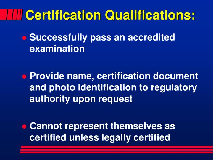 Certification Qualifications: