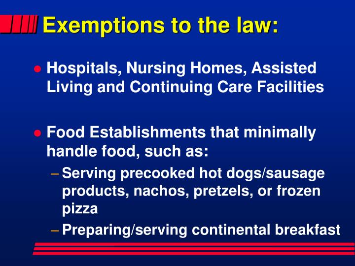 Exemptions to the law: