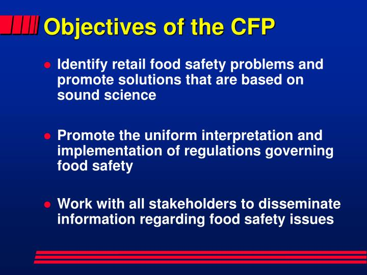 Objectives of the CFP