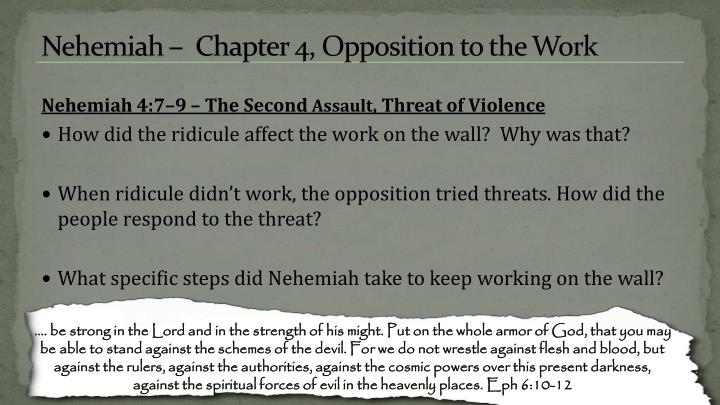 Nehemiah –  Chapter 4, Opposition to the Work