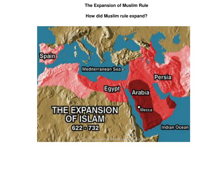The Expansion of Muslim Rule