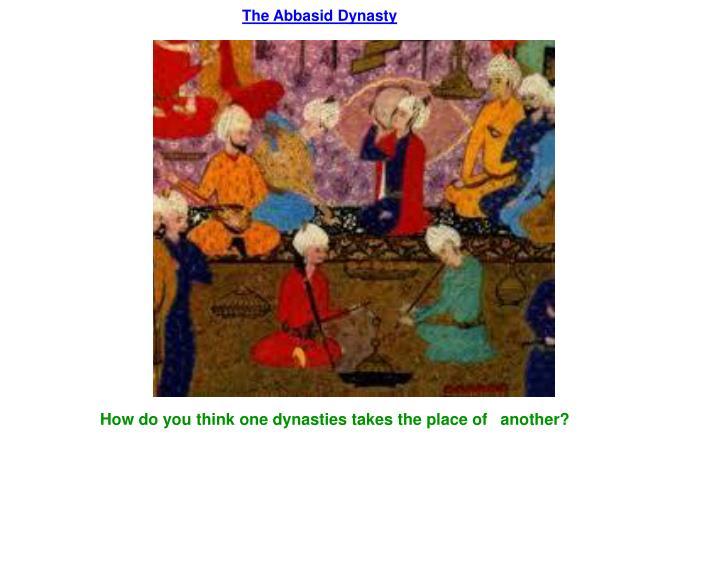 The Abbasid Dynasty