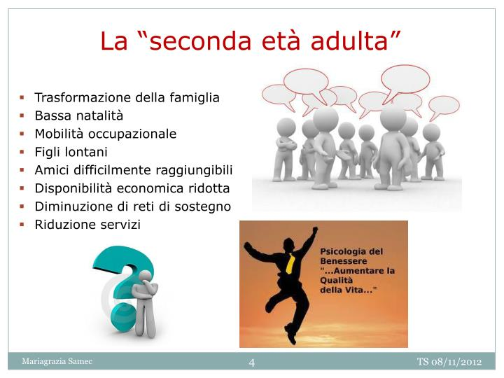 "La ""seconda età adulta"""