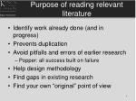 purpose of reading relevant literature