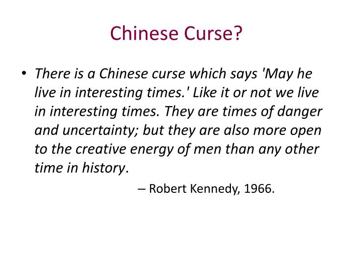 Chinese Curse?