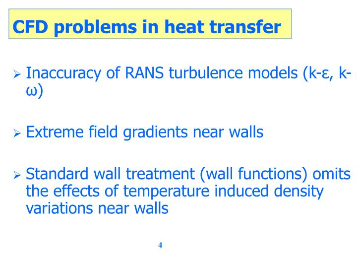 CFD problems in heat transfer