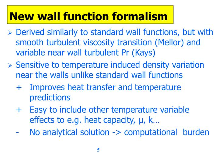 New wall function formalism