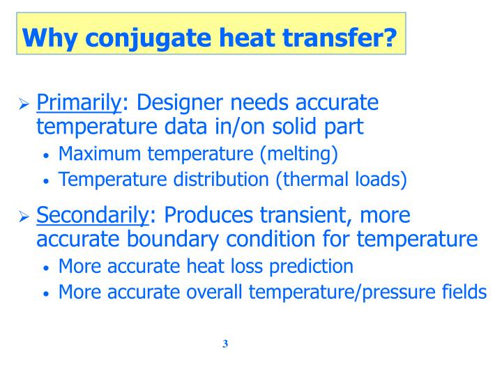 Why conjugate heat transfer