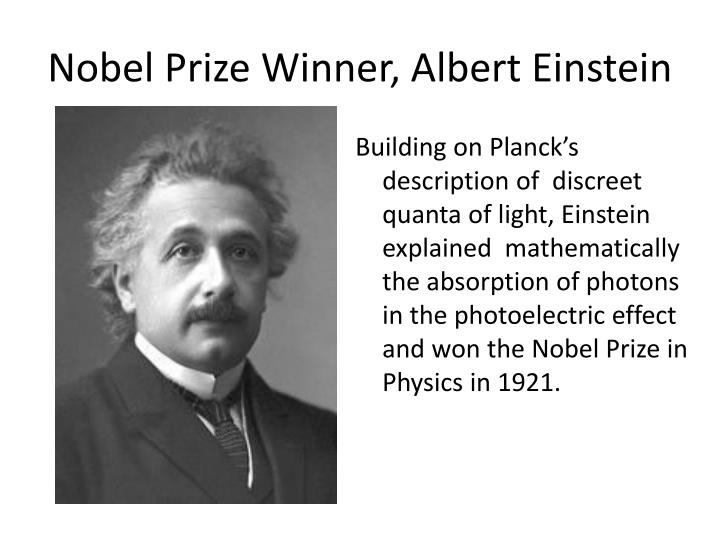 Nobel Prize Winner, Albert Einstein