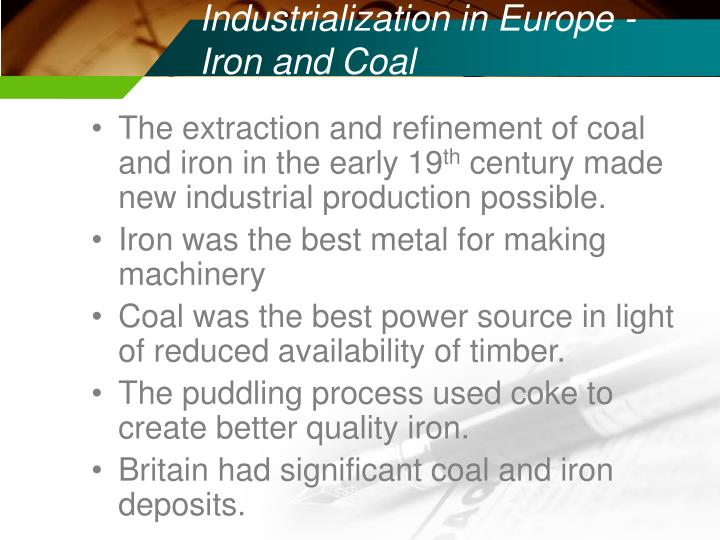 Industrialization in Europe -Iron and Coal