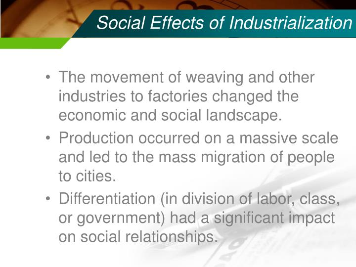 Social Effects of Industrialization