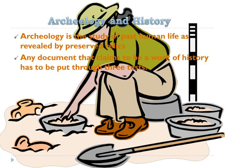 Archeology and History