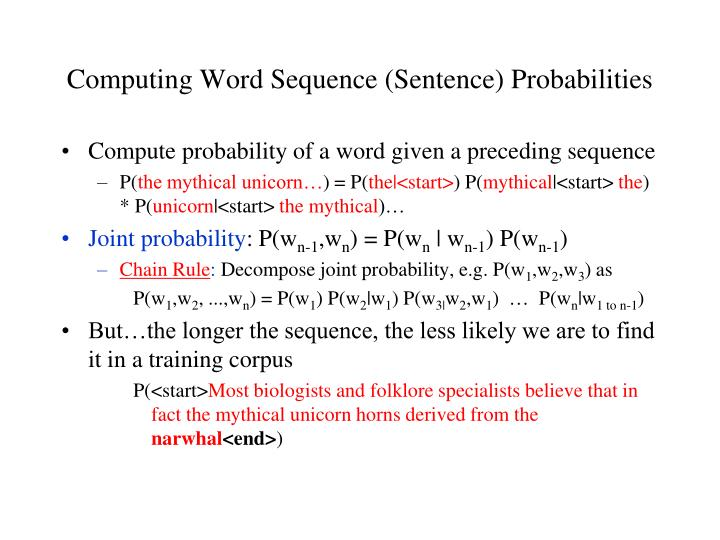 Computing Word Sequence (Sentence) Probabilities