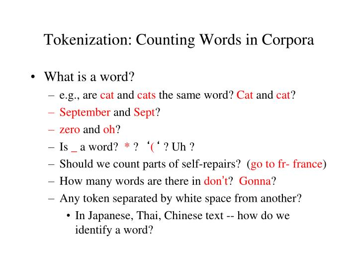 Tokenization: Counting Words in Corpora