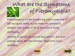 what are the symptoms of fibromyalgia