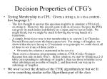 decision properties of cfg s