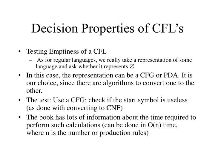Decision Properties of CFL's