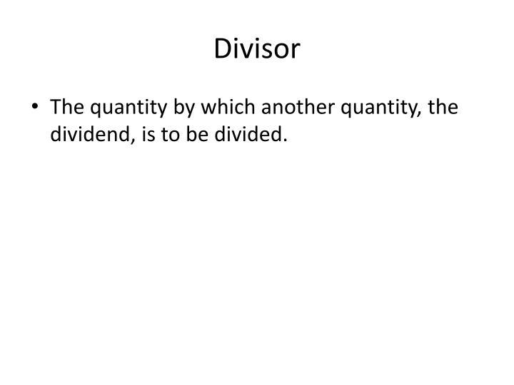 Divisor