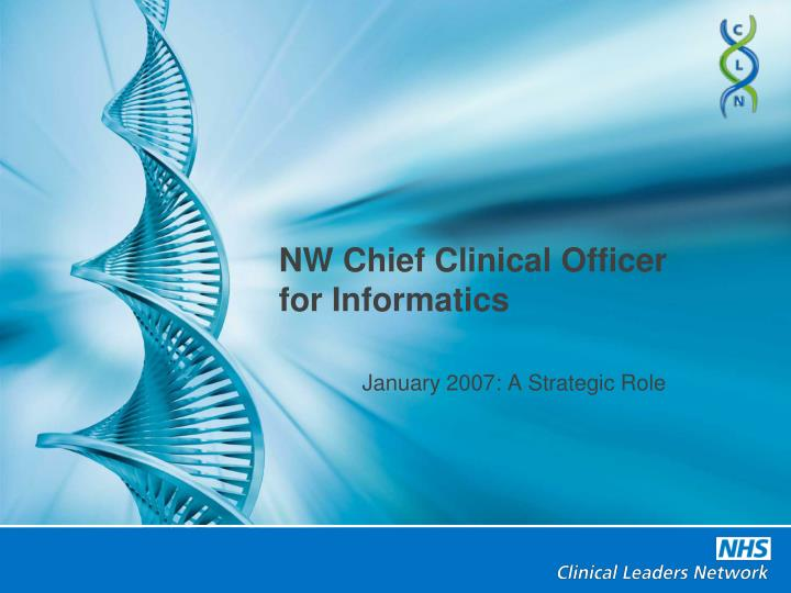 Nw chief clinical officer for informatics