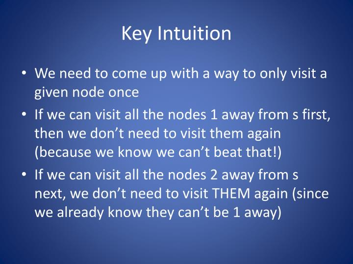 Key Intuition