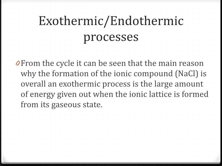 Exothermic/Endothermic processes