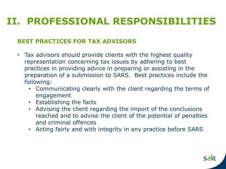 II.  PROFESSIONAL RESPONSIBILITIES