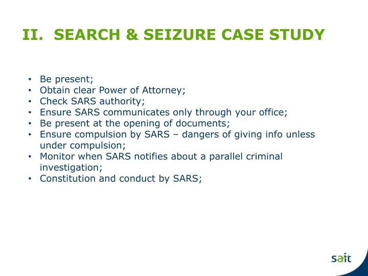 II.  SEARCH & SEIZURE CASE STUDY