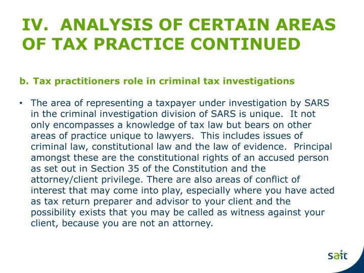 IV.  ANALYSIS OF CERTAIN AREAS OF TAX