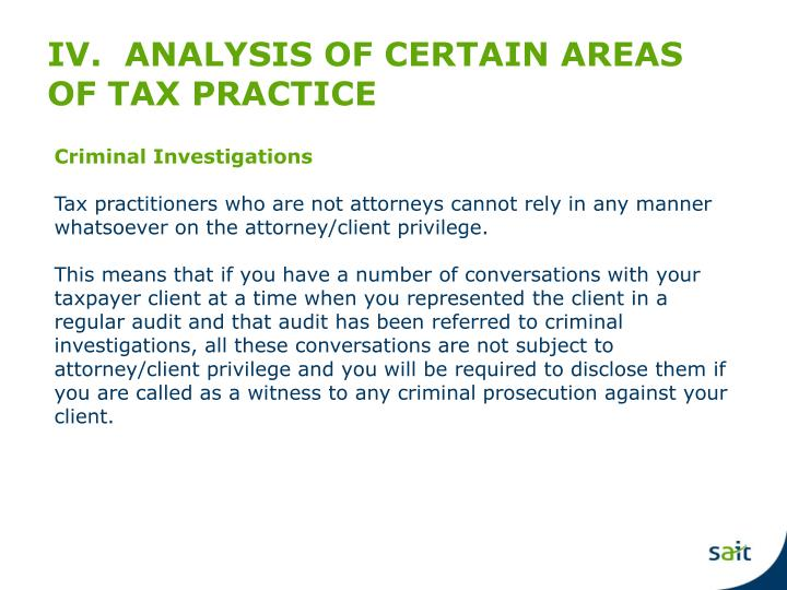 IV.  ANALYSIS OF CERTAIN AREAS OF TAX PRACTICE