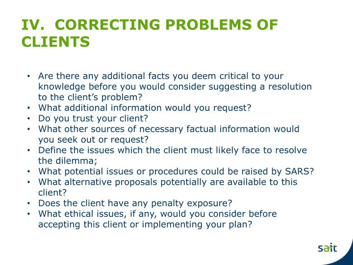 IV.  CORRECTING PROBLEMS OF CLIENTS
