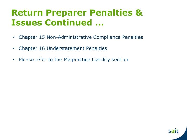 Return Preparer Penalties & Issues Continued …