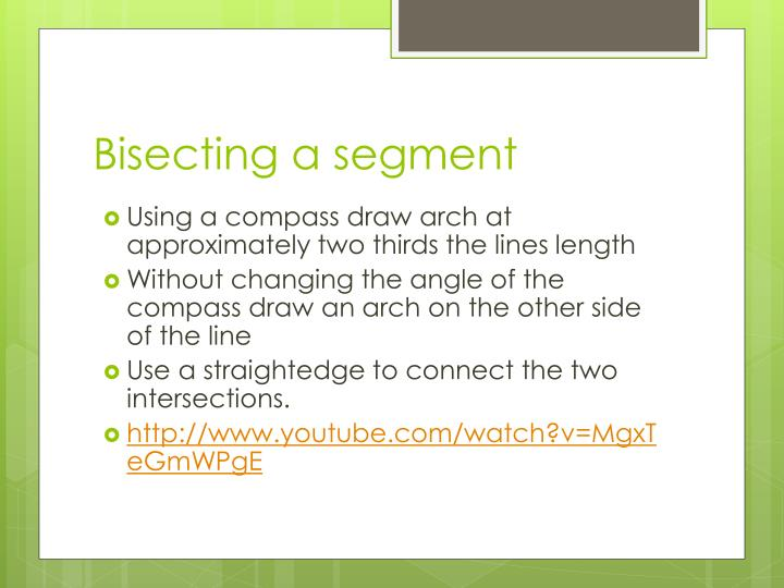Bisecting a segment