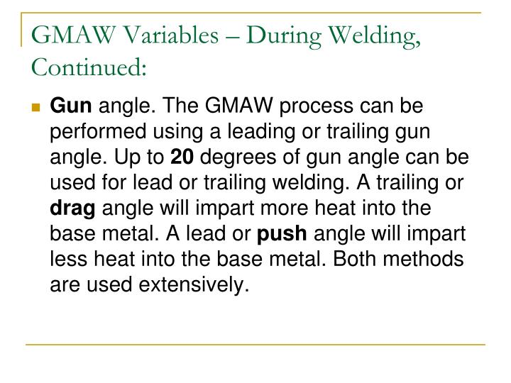 GMAW Variables – During Welding,
