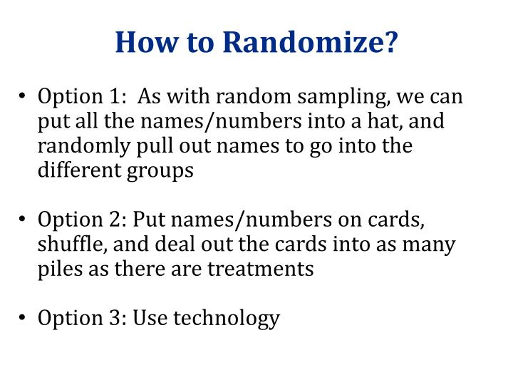 How to Randomize?