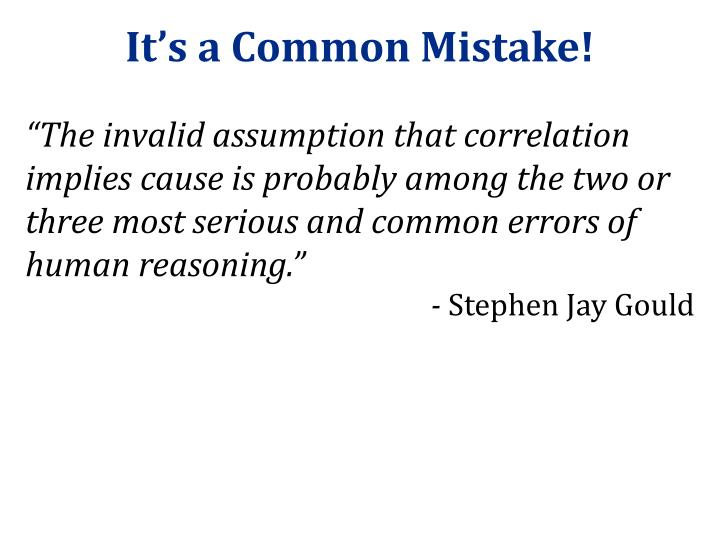 It's a Common Mistake!