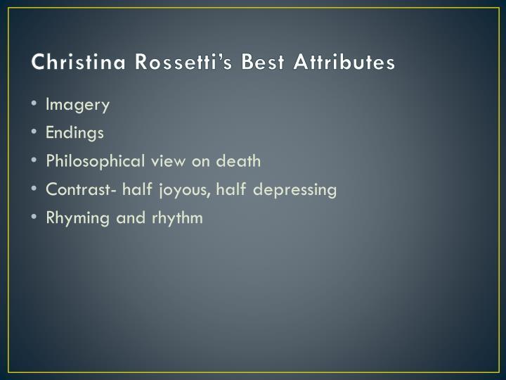 Christina Rossetti's Best Attributes