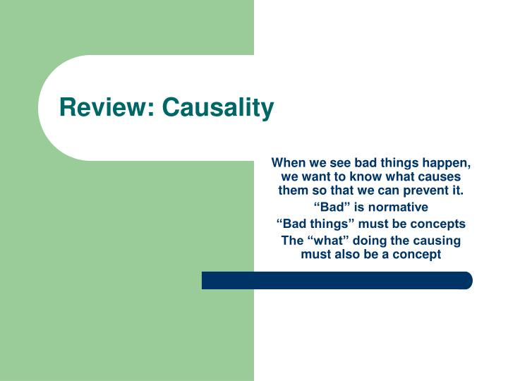 Review causality