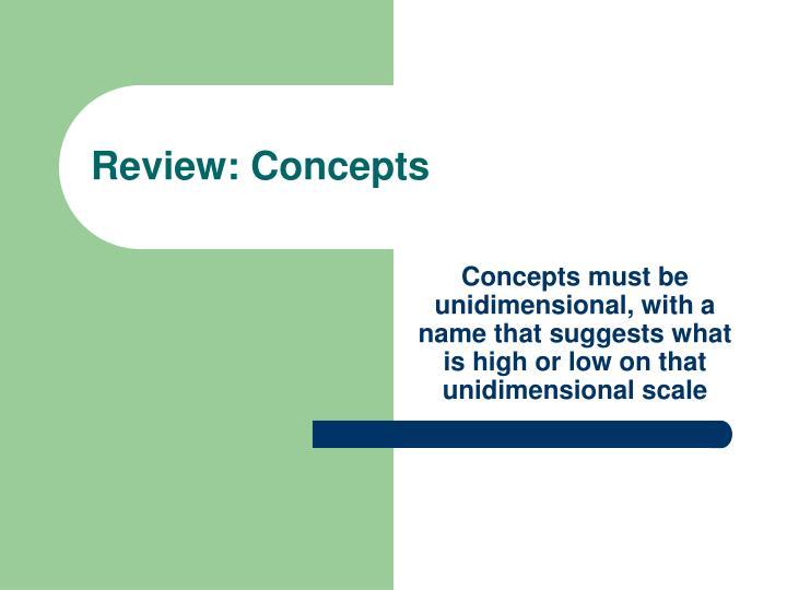 Review: Concepts