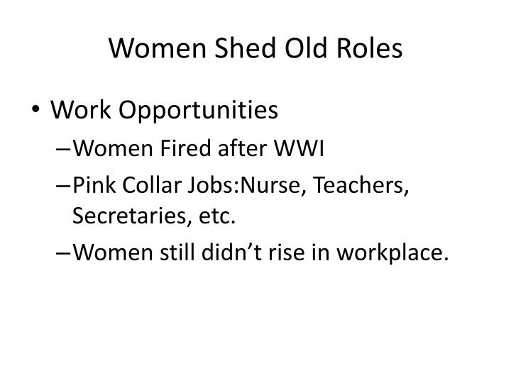 Women Shed Old Roles