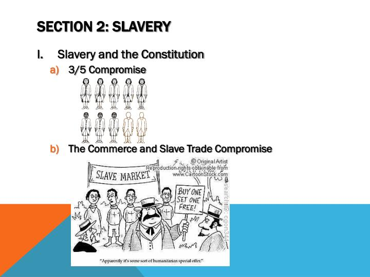 Section 2: Slavery