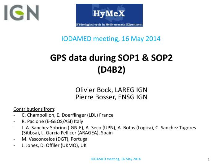 Gps data during sop1 sop2 d4b2